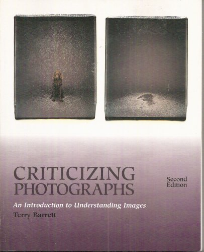 9781559345262: Criticizing Photographs: An Introduction to Understanding Images