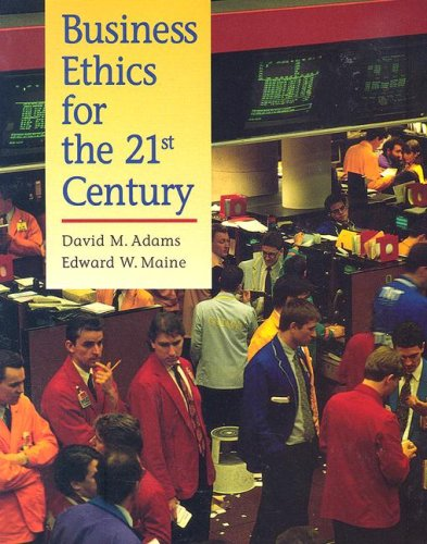 business ethics in the 21st century Understand the concept and practice of business ethics and gain the skills  and  code: managing ethics chapter - 07: the workplace of the 21st century.