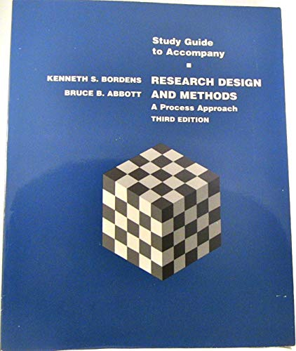 Research Design and Methods: A Process Approach (1559345845) by Kenneth S. Bordens