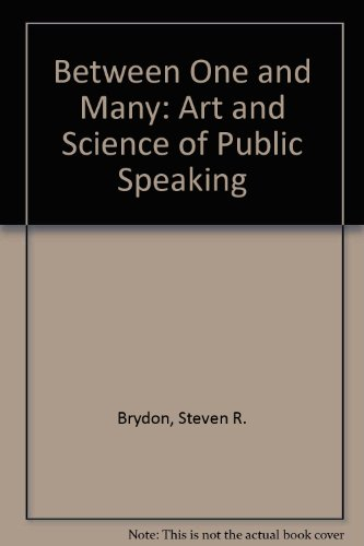 9781559345897: Between One and Many: The Art and Science of Public Speaking