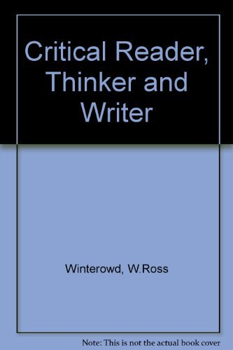 9781559345910: Critical Reader, Thinker, and Writer