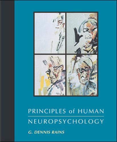 9781559346238: Principles of Human Neuropsychology