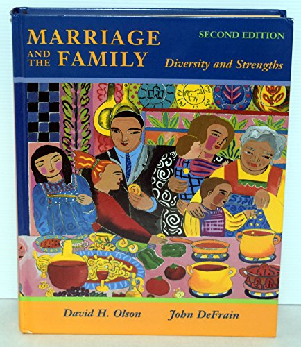 Marriage and the Family: Diversity and Strengths (1559346566) by David H. Olson; John Defrain