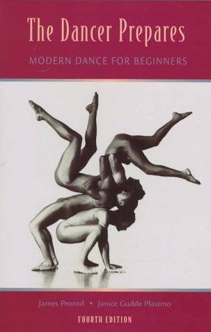 9781559346757: The Dancer Prepares: Modern Dance for Beginners
