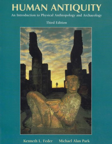 9781559346849: Human Antiquity: Introduction to Physical Anthropology and Archaeology