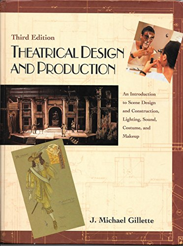 9781559347013: Theatrical Design and Production: An Introduction to Scene Design and Construction, Lighting, Sound, Costume, and Makeup