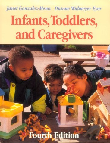 9781559347020: Infants, Toddlers, and Caregivers