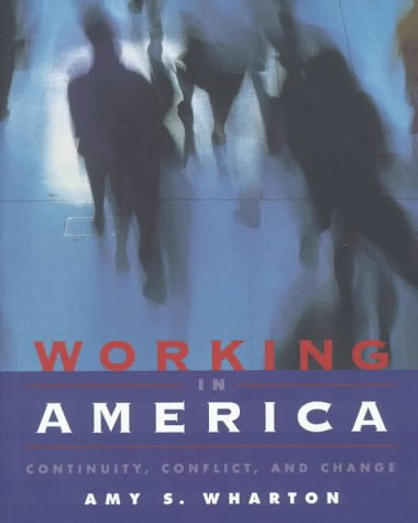 9781559347372: Working in America: Continuity, Conflict, and Change