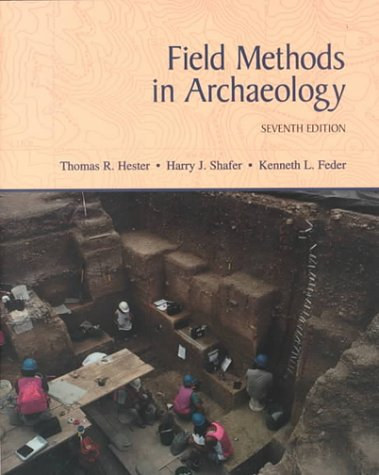 Field Methods in Archaeology, Seventh Edition