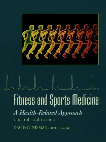 9781559348102: Fitness and Sports Medicine: A Health-Related Approach