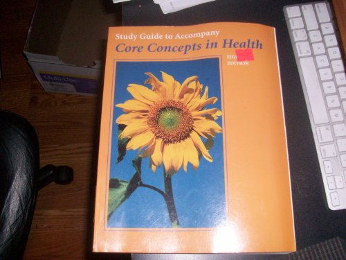 Study Guide to Accompany Core Concepts in Health (1559349077) by Thomas M. Davis