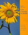 9781559349154: Core Concepts in Health: Brief