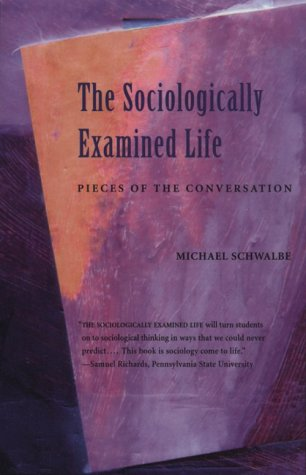 9781559349314: The Sociologically Examined Life: Pieces of the Conversation