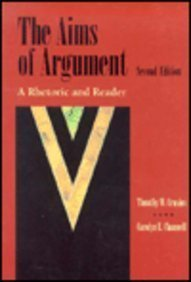 9781559349321: The Aims of Argument: A Rhetoric and Reader