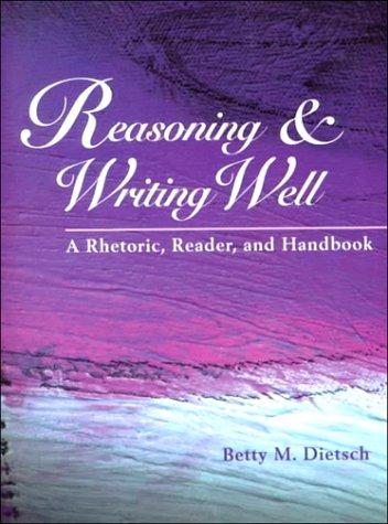 9781559349536: Reasoning & Writing Well: A Rhetoric, Reader, and Handbook