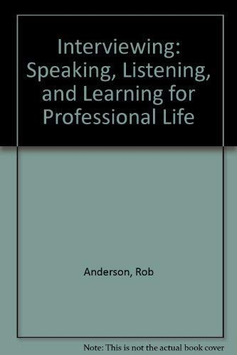 9781559349567: Interviewing: Speaking, Listening, and Learning for Professional Life