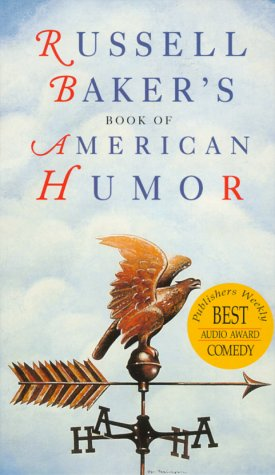 Russell Baker's Book of American Humor (1559351519) by Baker, Russell