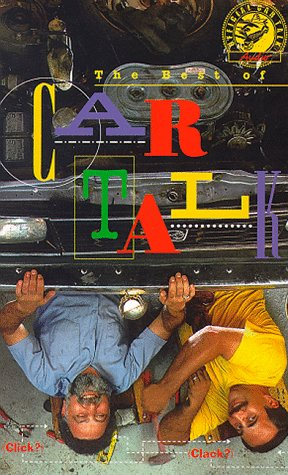 The Best of Car Talk: With Click and Clack, the Tappet Brothers (National Public Radio's/...