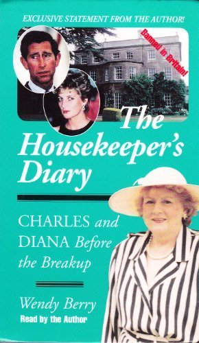 9781559351805: The Housekeeper's Diary: Charles and Diana Before the Breakup