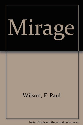 Mirage: A Novel (1559352396) by F. Paul Wilson; Matthew J. Costello
