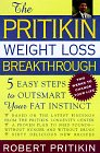 9781559352741: The Pritikin Weight Loss Breakthrough: 5 Easy Steps to Outsmart Your Fat Instinct