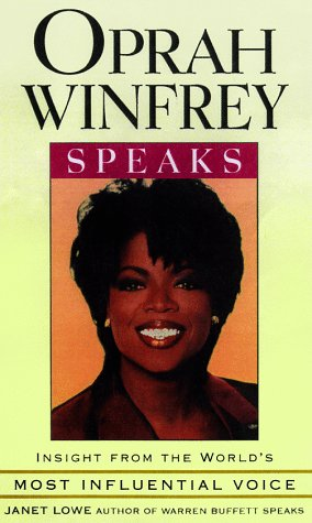 Oprah Winfrey Speaks: Insight from the World's Most Influential Voice (1559352868) by Oprah Winfrey; Janet Lowe