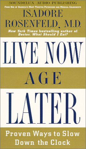9781559353069: Live Now, Age Later