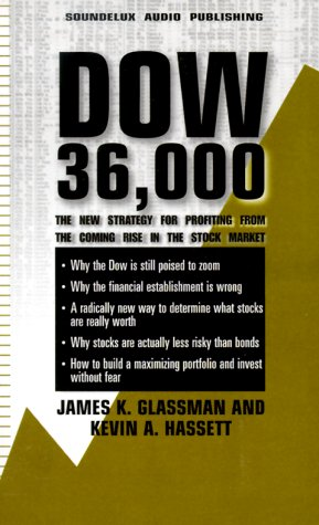 9781559353267: Dow 36,000: The New Strategy for Profiting from the Coming Rise in the Stock Market