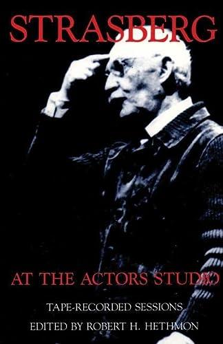 Strasberg at the Actors Studio: Tape-Recorded Sessions: Lee Strasberg