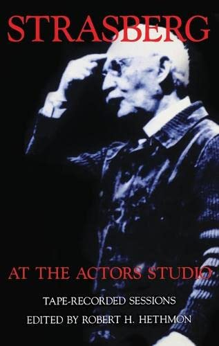 9781559360227: Strasberg at the Actors Studio: Tape-Recorded Sessions