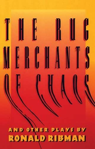 9781559360494: The Rug Merchants of Chaos and Other Plays