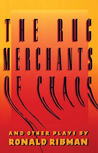9781559360500: The Rug Merchants of Chaos and Other Plays