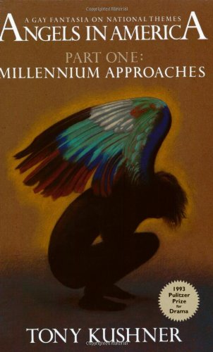 9781559360616: Millennium Approaches: 1 (Angels in America)