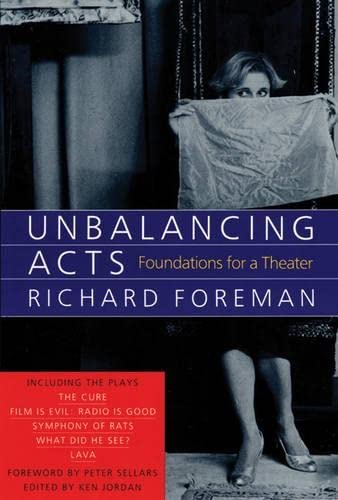 9781559360760: Unbalancing Acts: Foundations for a Theater