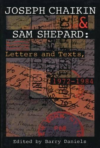 9781559360951: Joseph Chaikin & Sam Shepard: Letters and Texts, 1