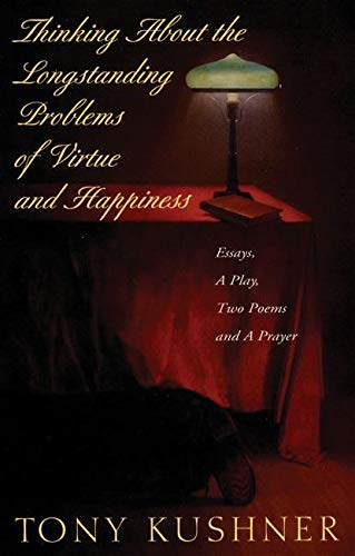 9781559361002: Thinking About the Longstanding Problems of Virtue: Essays, A Play, Two Poems and a Prayer