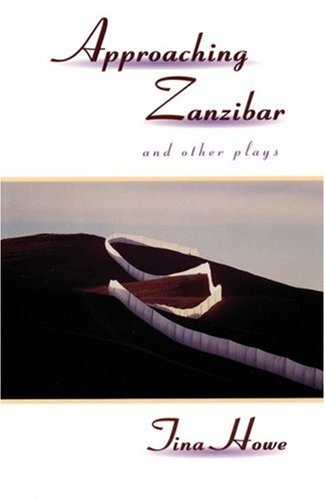 9781559361040: Approaching Zanzibar and Other Plays