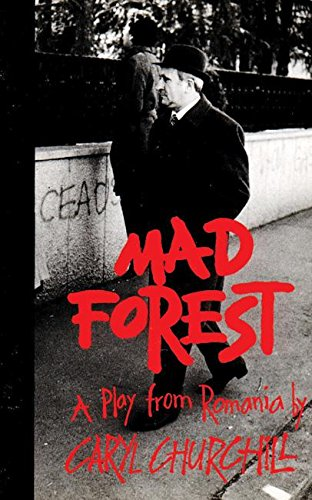 9781559361149: Mad Forest: A Play from Romania