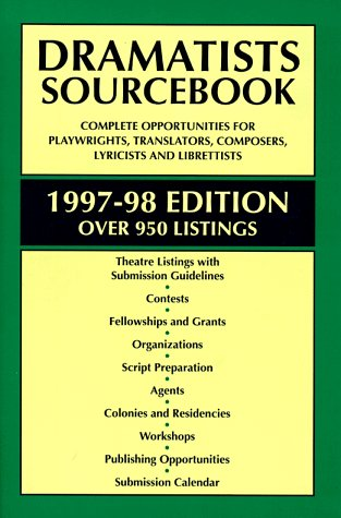 Dramatists Sourcebook 1997-98: Theatre Communications Group