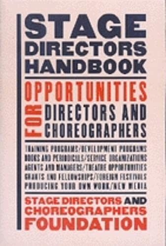 9781559361507: Stage Directors Handbook: Opportunities for Directors and Choreographers
