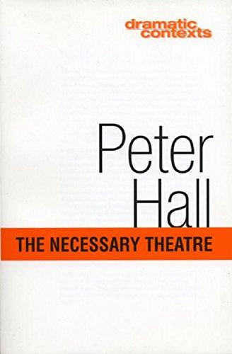9781559361781: The Necessary Theatre (Dramatic Contexts)