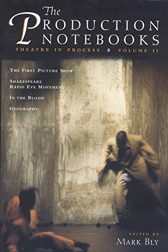 9781559361897: The Production Notebooks, Volume 2: Theatre in Process