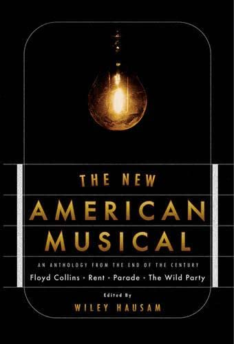 The New American Musical: Hausam, Wiley