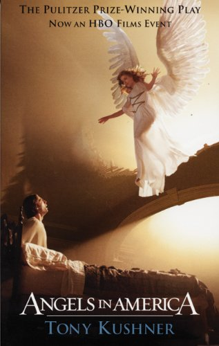 9781559362313: Angels in America: A Gay Fantasia on National Themes: Part One: Millennium Approaches Part Two: Perestroika