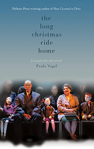 The Long Christmas Ride Home Format: Paperback: Paula Vogel