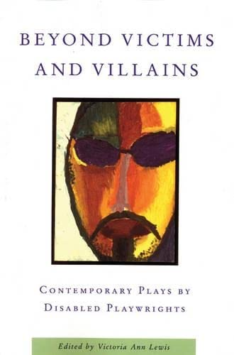 Beyond Victims and Villains: Contemporary Plays by: Lewis, Victoria Ann