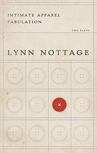 Intimate Apparel/Fabulation: Lynn Nottage