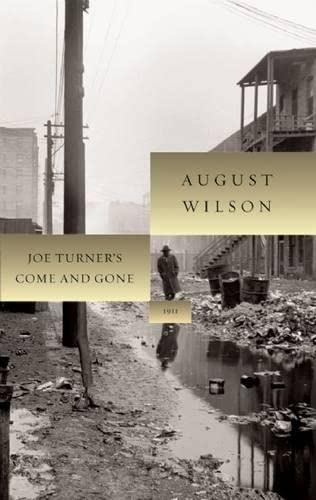 Joe Turner's Come and Gone (August Wilson Century Cycle) (9781559362986) by August Wilson