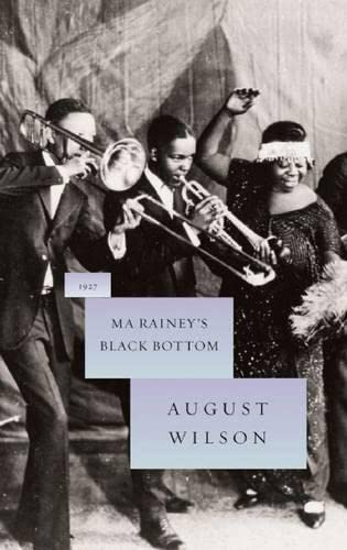Ma Rainey's Black Bottom (August Wilson Century Cycle) (1559362995) by August Wilson
