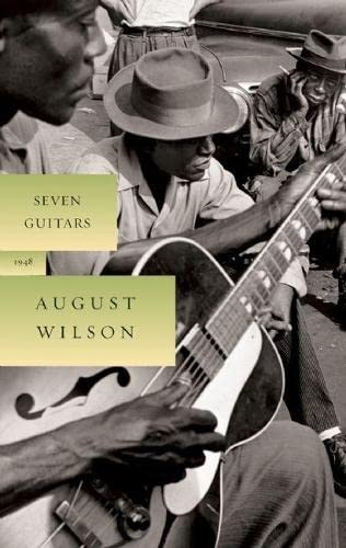 Seven Guitars (The August Wilson Century Cycle) (1559363010) by August Wilson